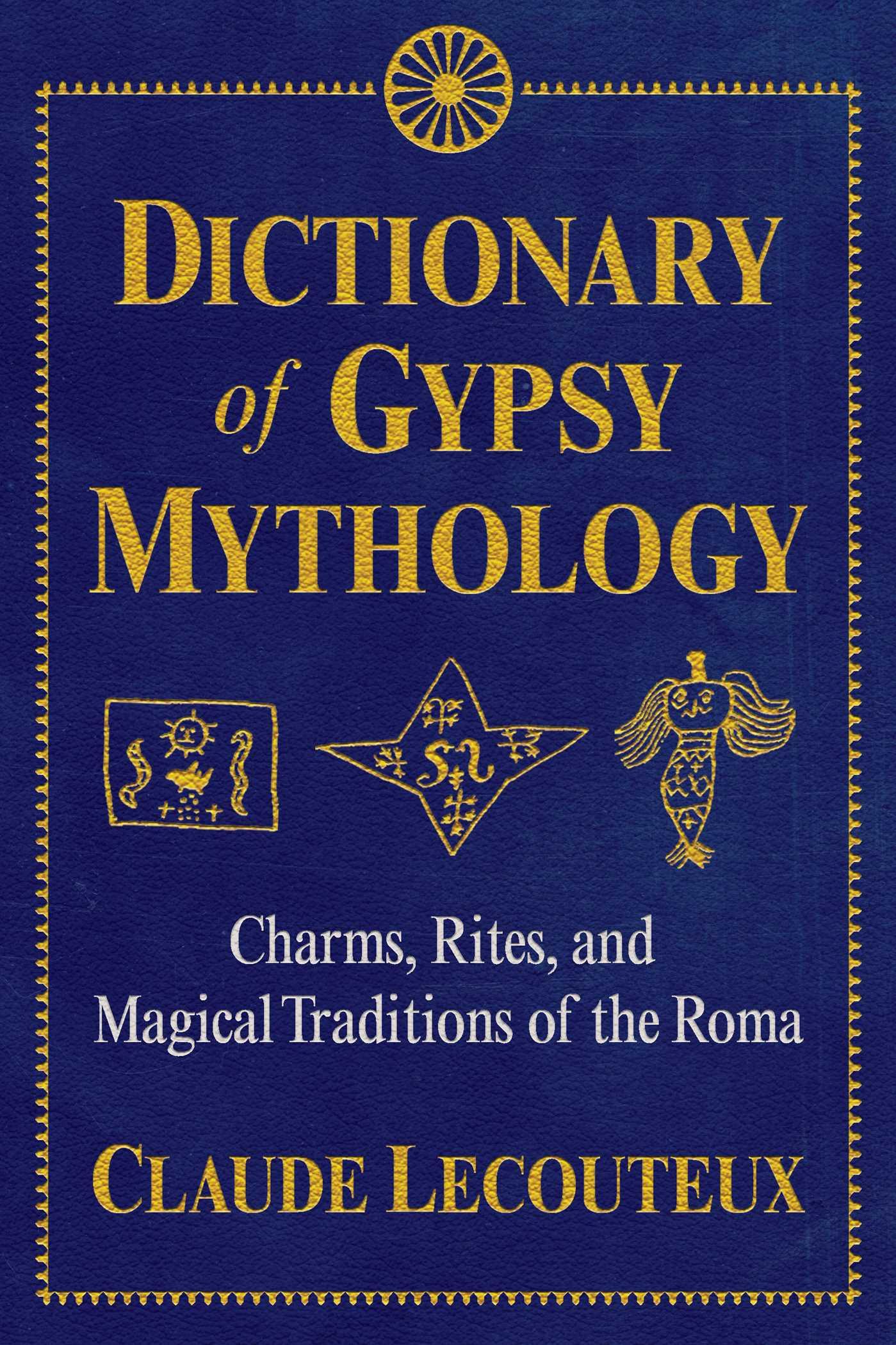 Dictionary of gypsy mythology 9781620556672 hr