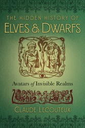 The hidden history of elves and dwarfs 9781620557167