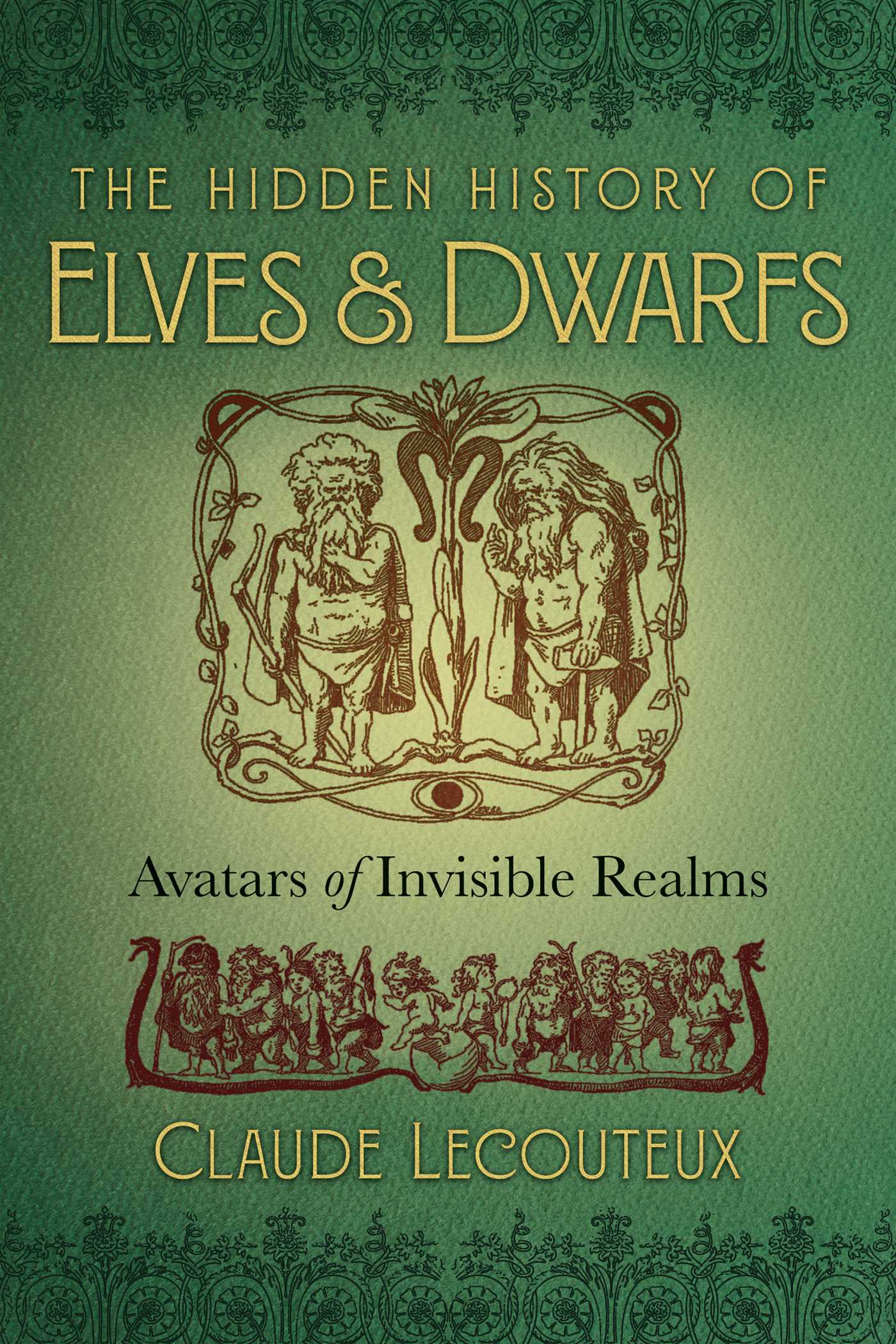 The hidden history of elves and dwarfs 9781620557167 hr