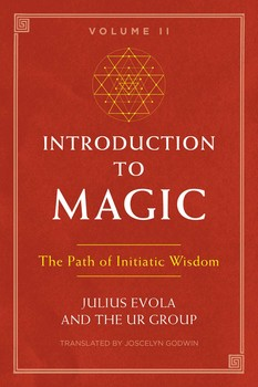 Introduction to Magic, Volume II | Book by Julius Evola, The UR