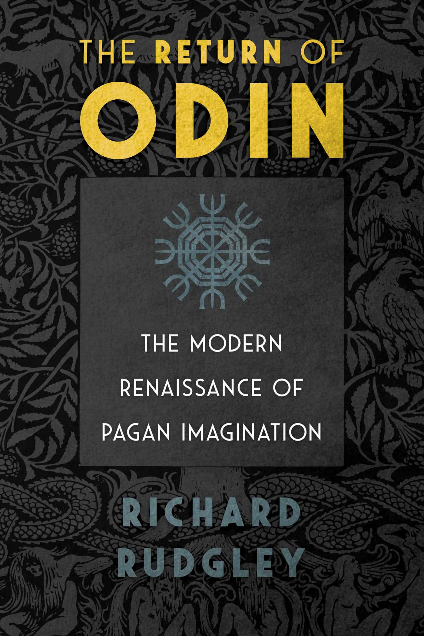 The return of odin book by richard rudgley official publisher the return of odin 9781620557273 hr fandeluxe Choice Image