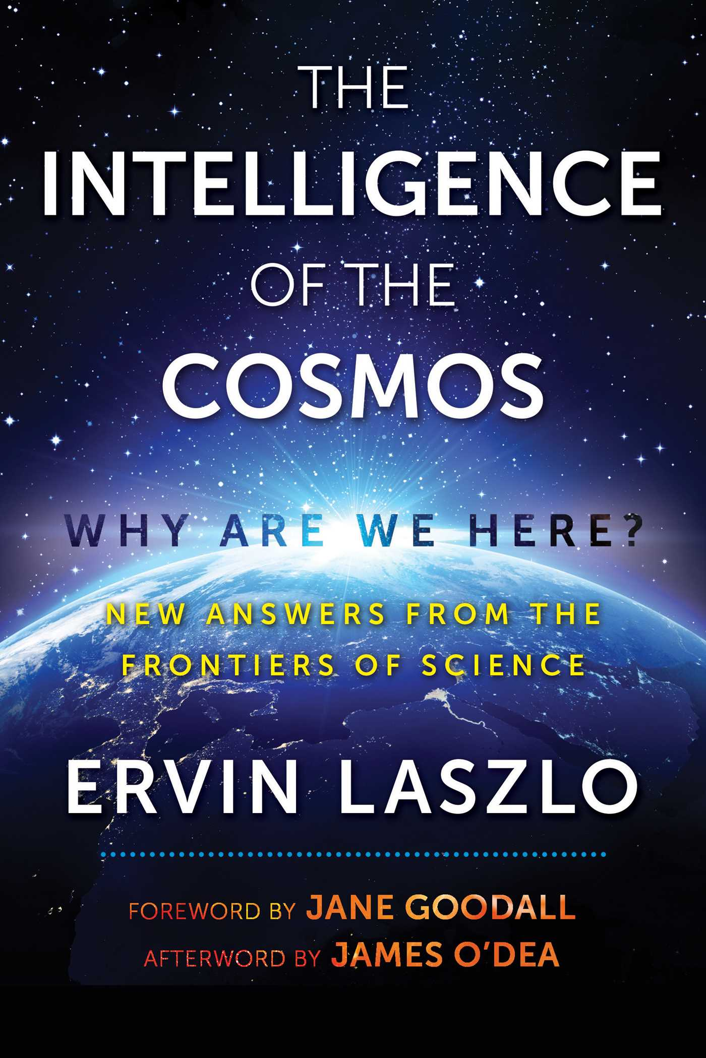 The intelligence of the cosmos 9781620557310 hr