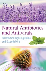 Natural Antibiotics and Antivirals