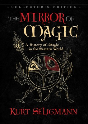 The mirror of magic book by kurt seligmann official publisher the mirror of magic fandeluxe Images
