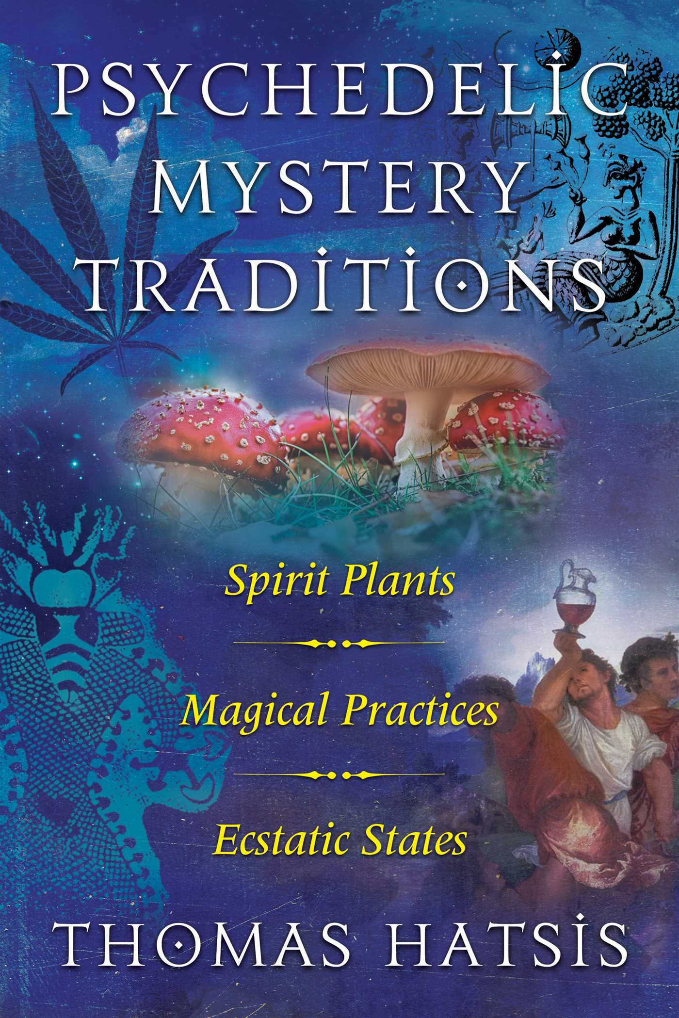 Psychedelic mystery traditions 9781620558010 hr
