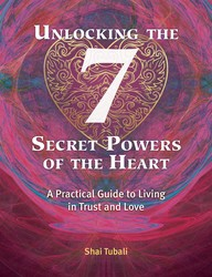 Unlocking the 7 Secret Powers of the Heart