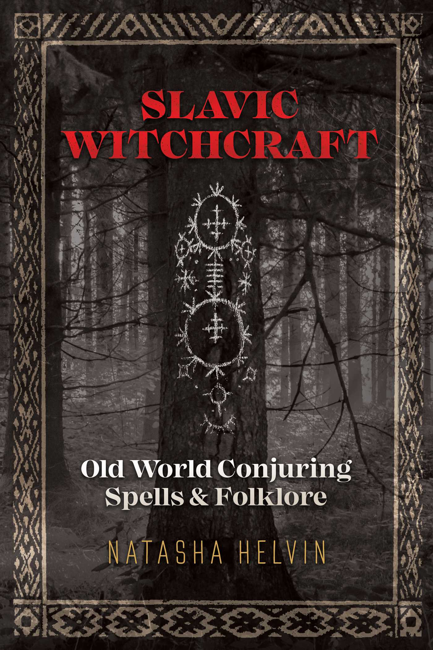 Slavic Witchcraft | Book by Natasha Helvin | Official