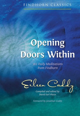 Opening Doors Within | Book by Eileen Caddy, David Earl
