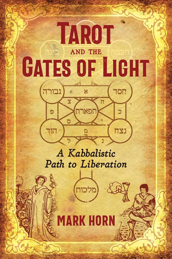 Tarot and the Gates of Light | Book by Mark Horn | Official
