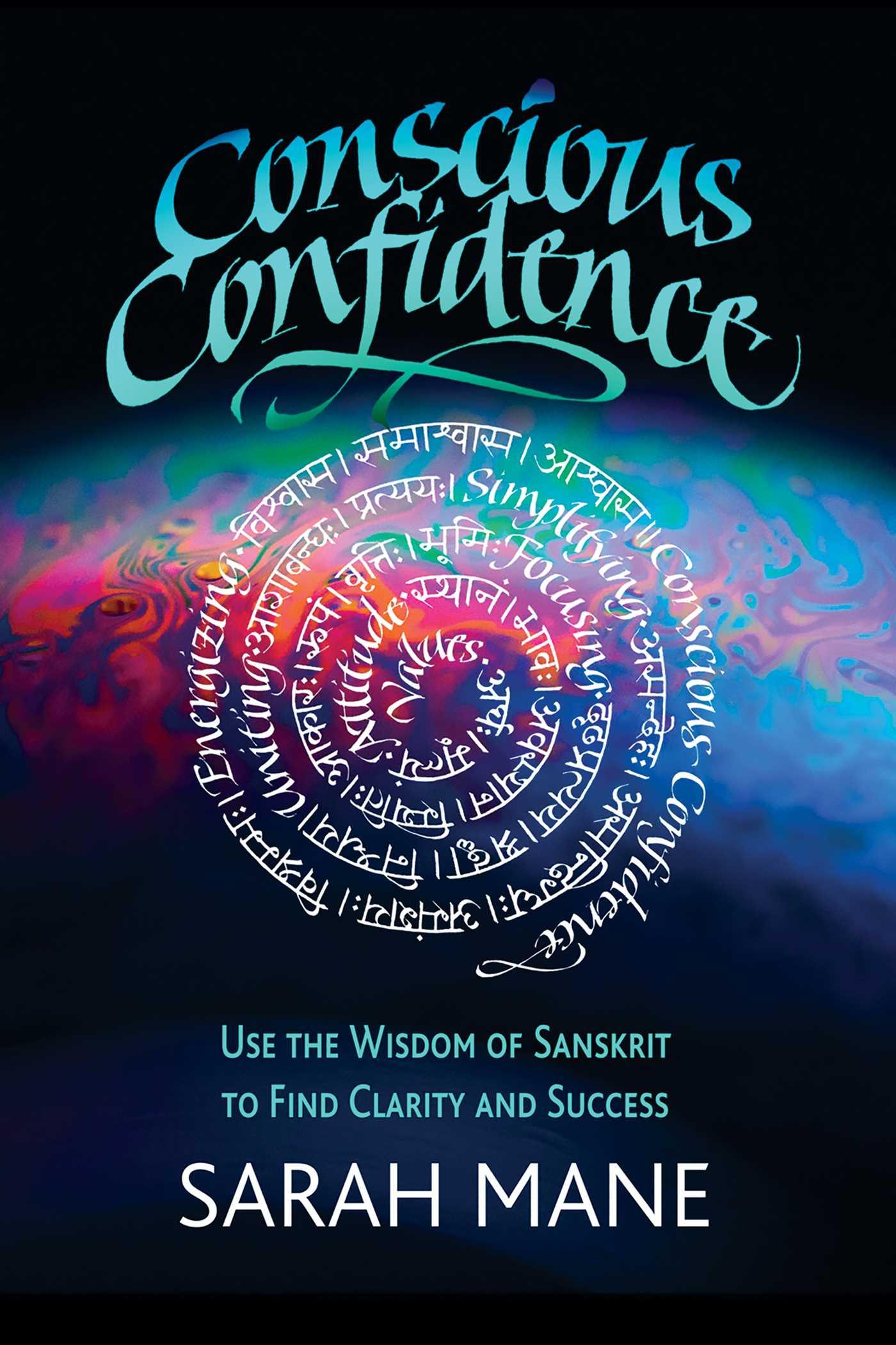 Conscious Confidence | Book by Sarah Mane | Official