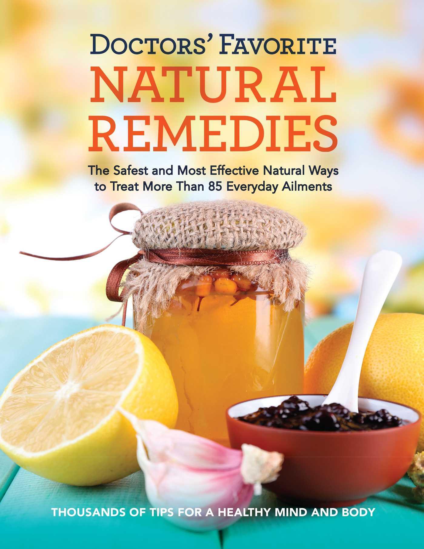 doctorsu0027 favorite natural remedies book by editors at readeru0027sdoctors favorite natural remedies 9781621453192 hr
