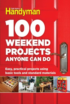100 weekend projects anyone can do book by editors at the family 100 weekend projects anyone can do solutioingenieria Gallery