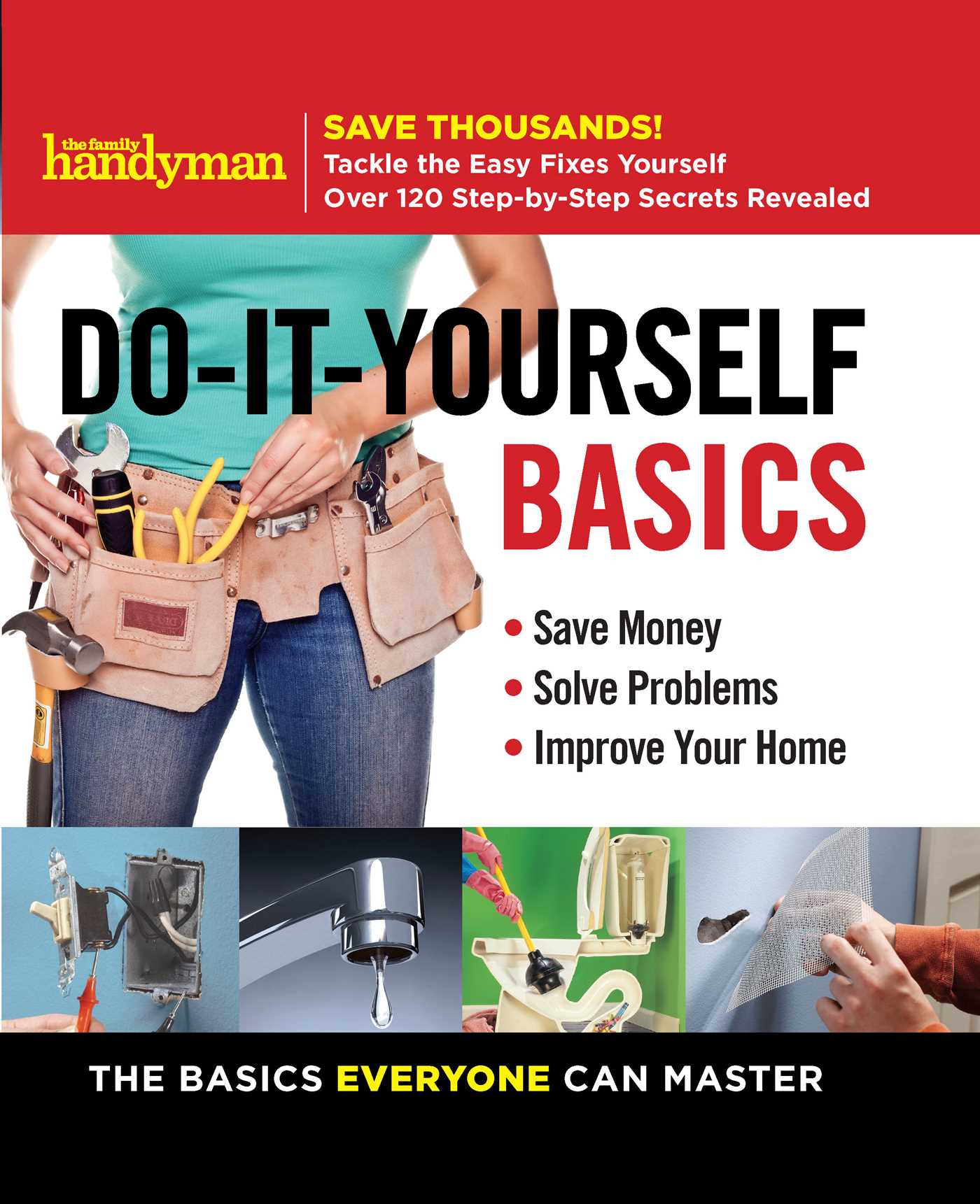 Family handyman do it yourself basics book by editors of family family handyman do it yourself basics 9781621453536 hr solutioingenieria Gallery