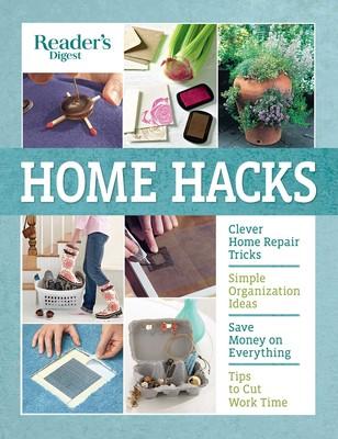Readers digest home hacks book by readers digest official readers digest home hacks solutioingenieria Gallery