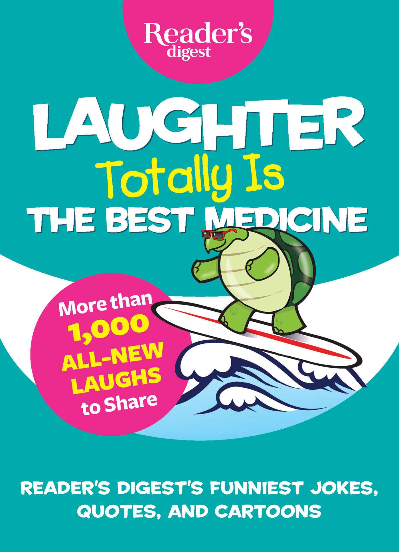 Laughter totally is the best medicine 9781621454069 hr