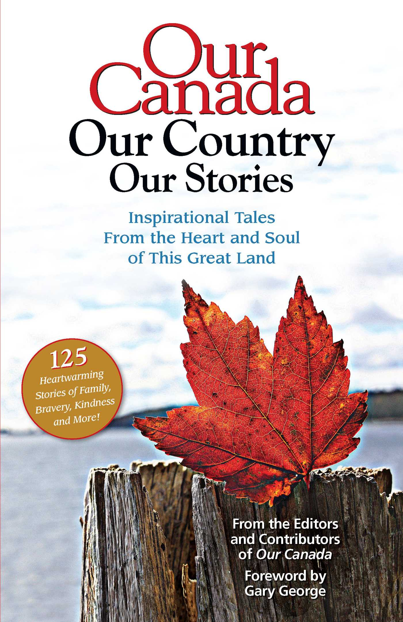 Our canada our country our stories 9781621454090 hr