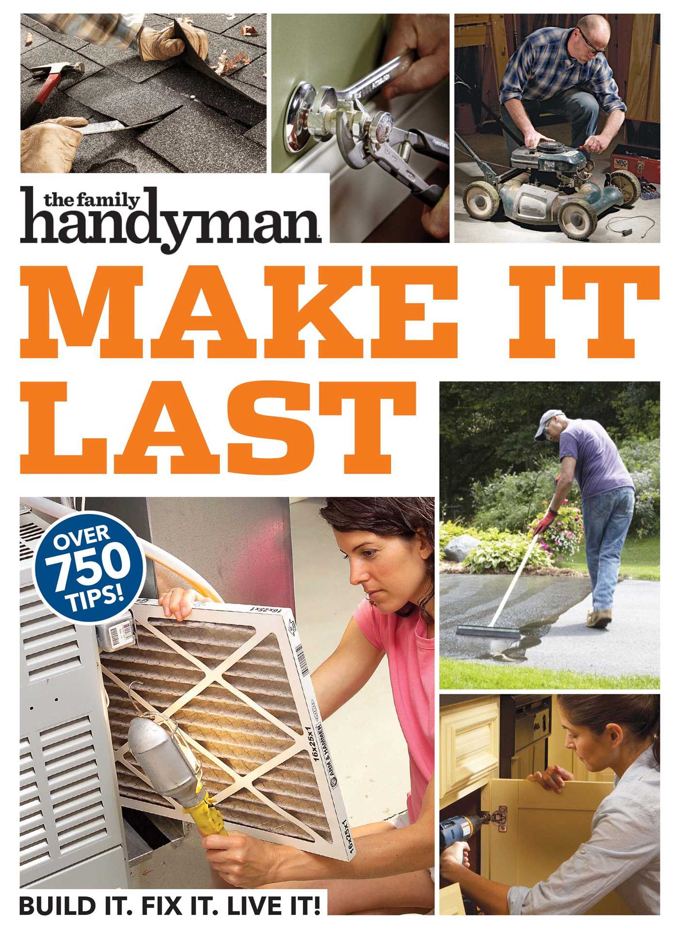 Family Handyman Make It Last   Book by Family Handyman   Official