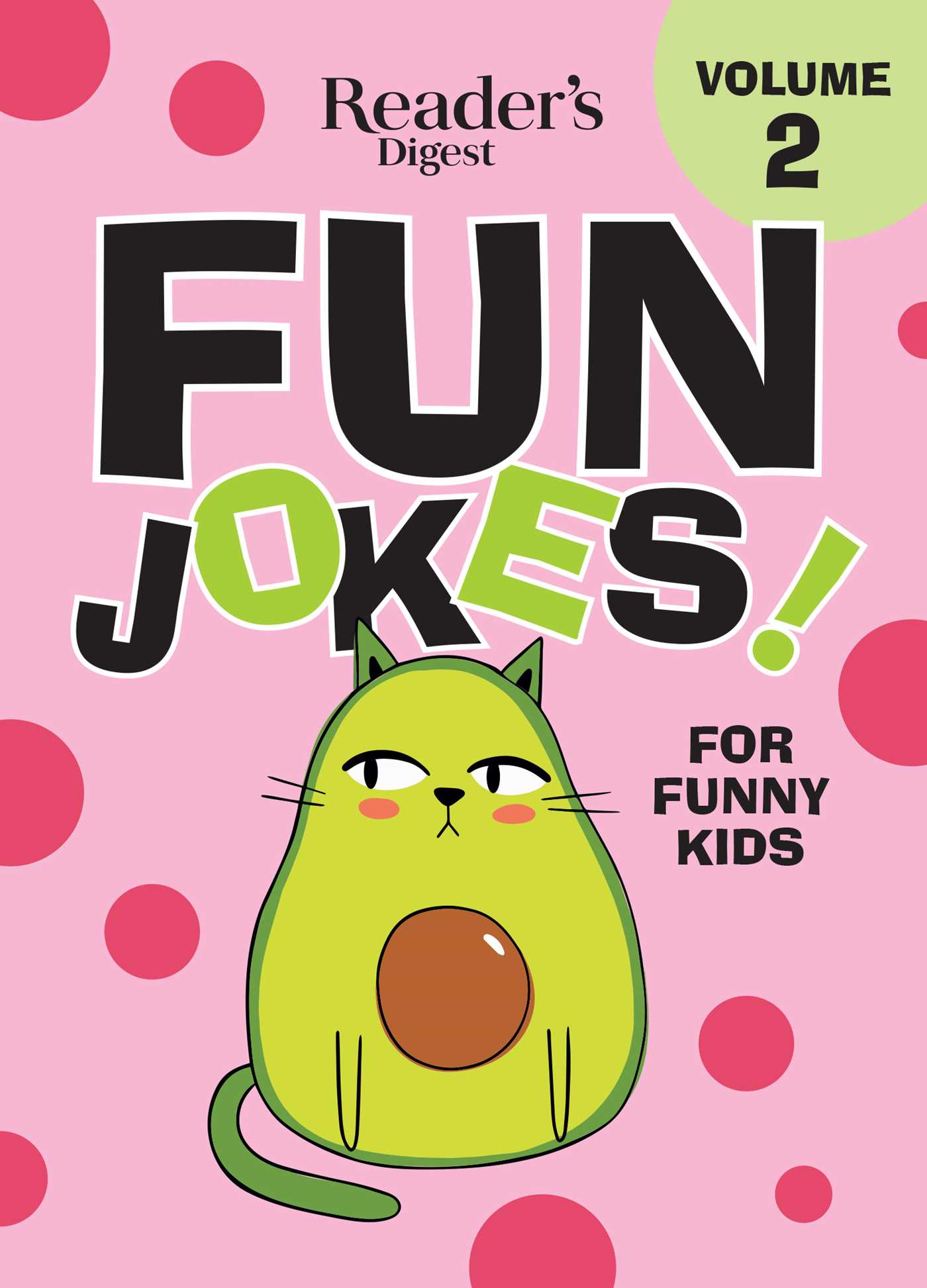Reader's Digest Fun Jokes for Funny Kids Vol  2 | Book by Reader's