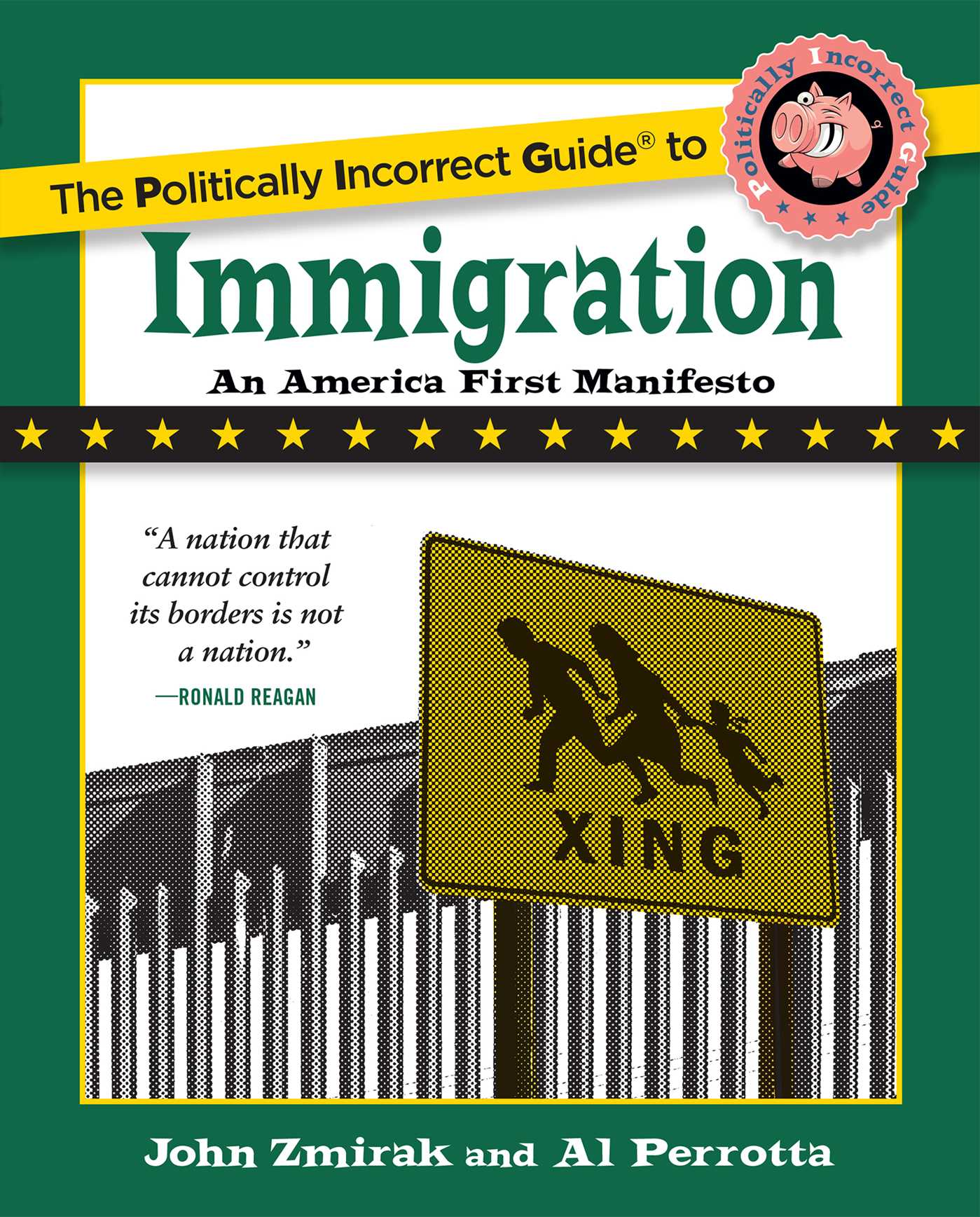 The politically incorrect guide to immigration 9781621576730 hr