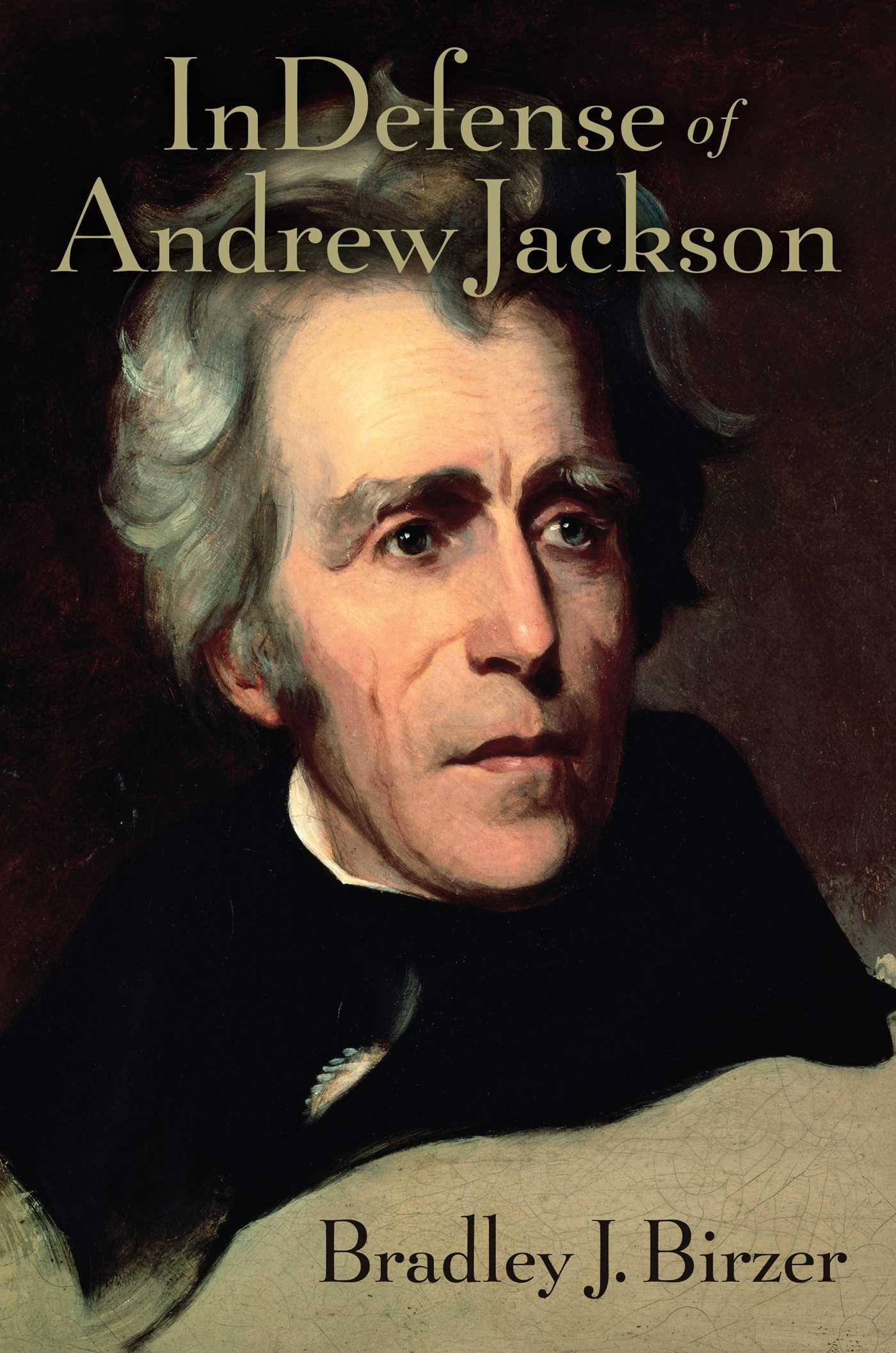 In defense of andrew jackson 9781621577287 hr