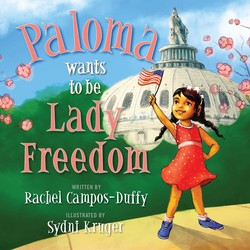 Paloma Wants to be Lady Freedom