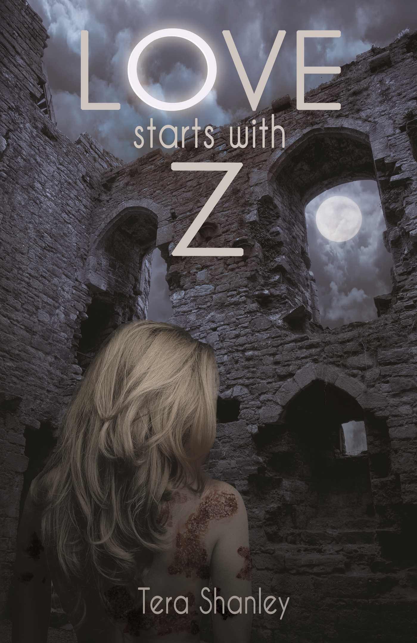Love Starts With Z eBook by Tera Shanley | Official