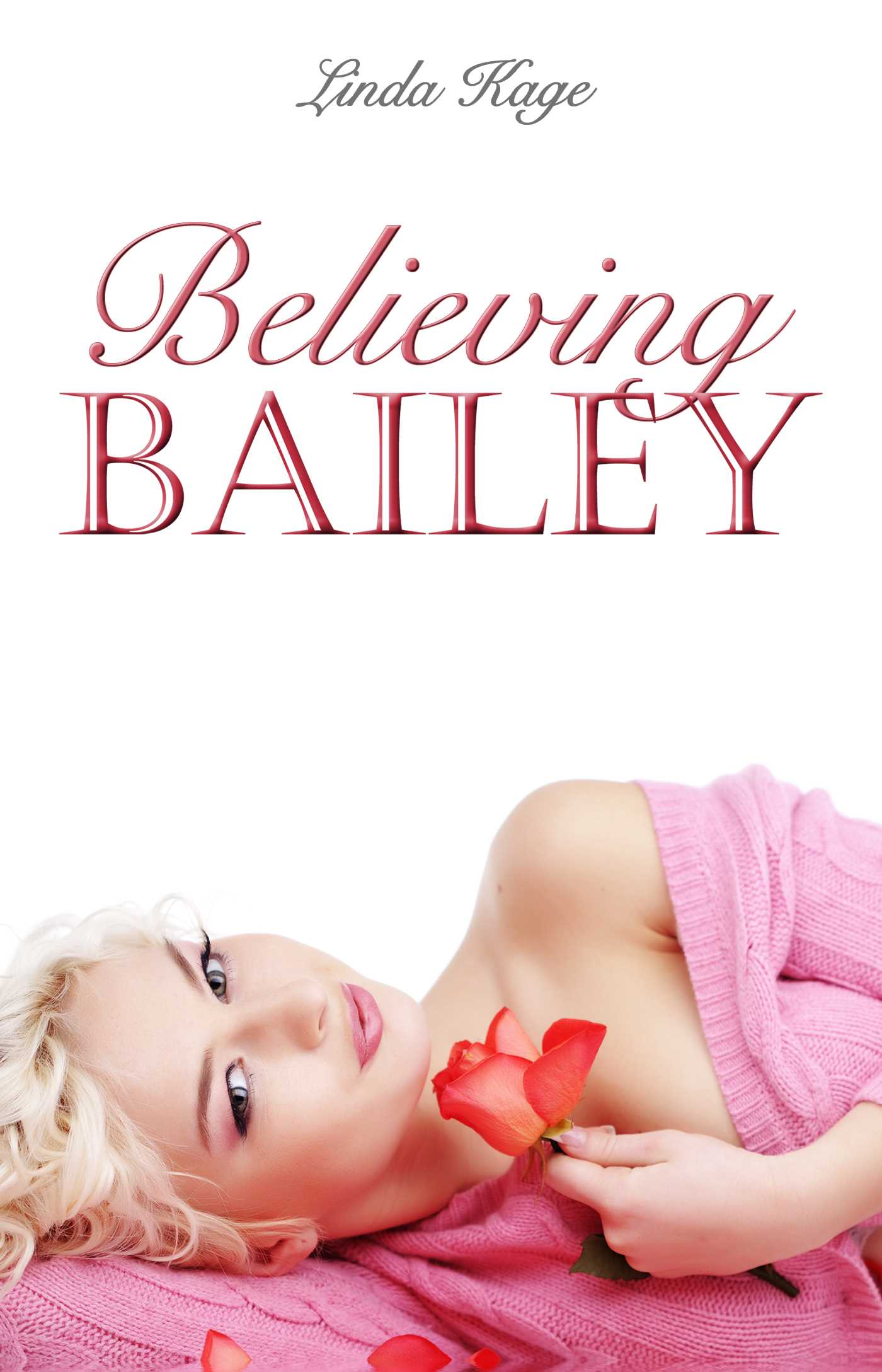 Believing bailey 9781623422547 hr