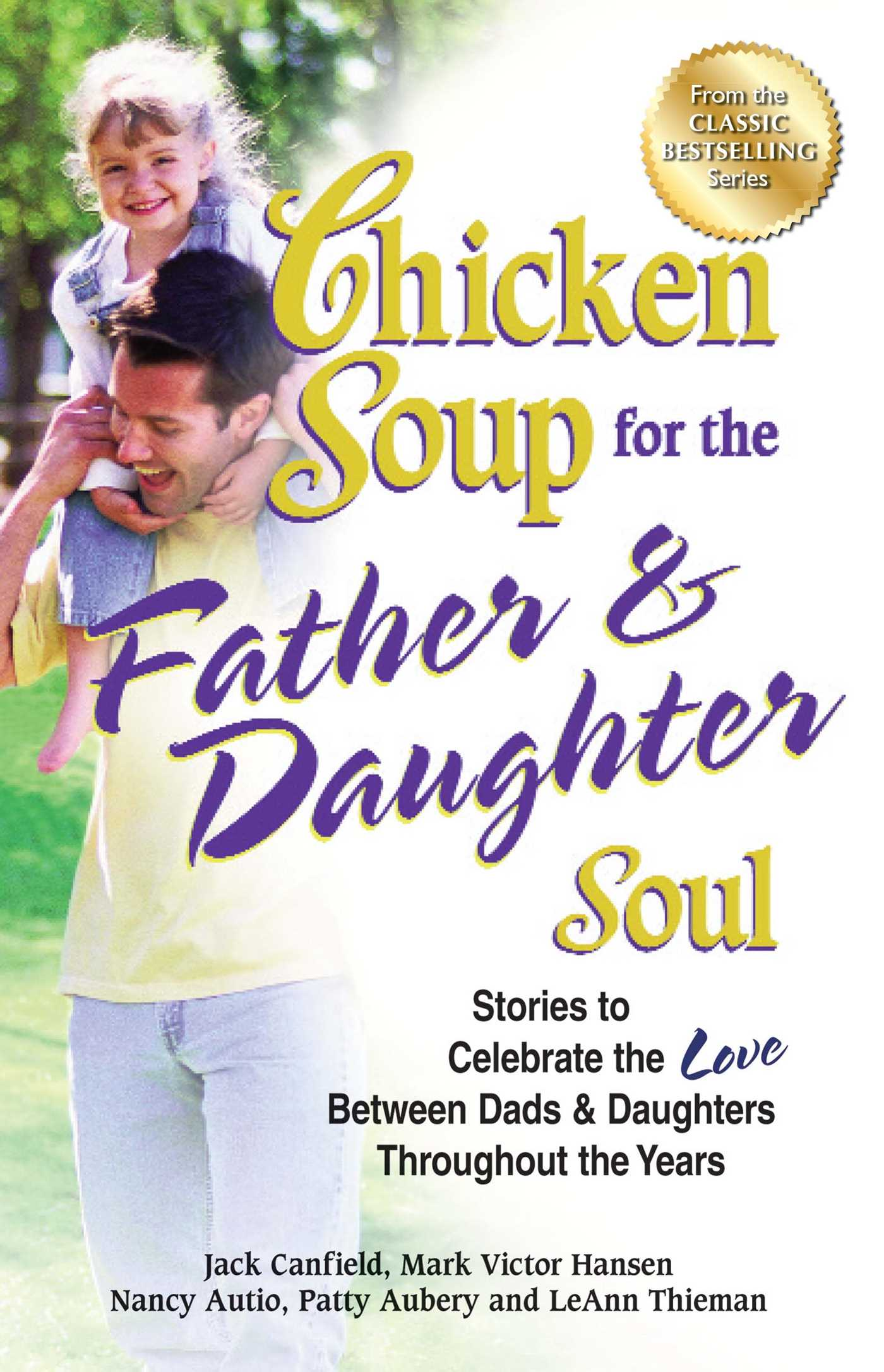Chicken soup for the father daughter soul 9781623610265 hr