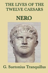 The Lives of the Twelve Caesars: Nero