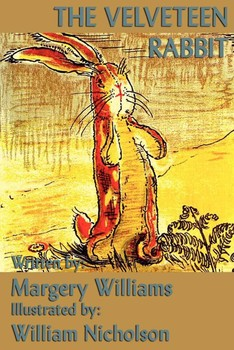 The Velveteen Rabbit Ebook By Margery Williams Official Publisher