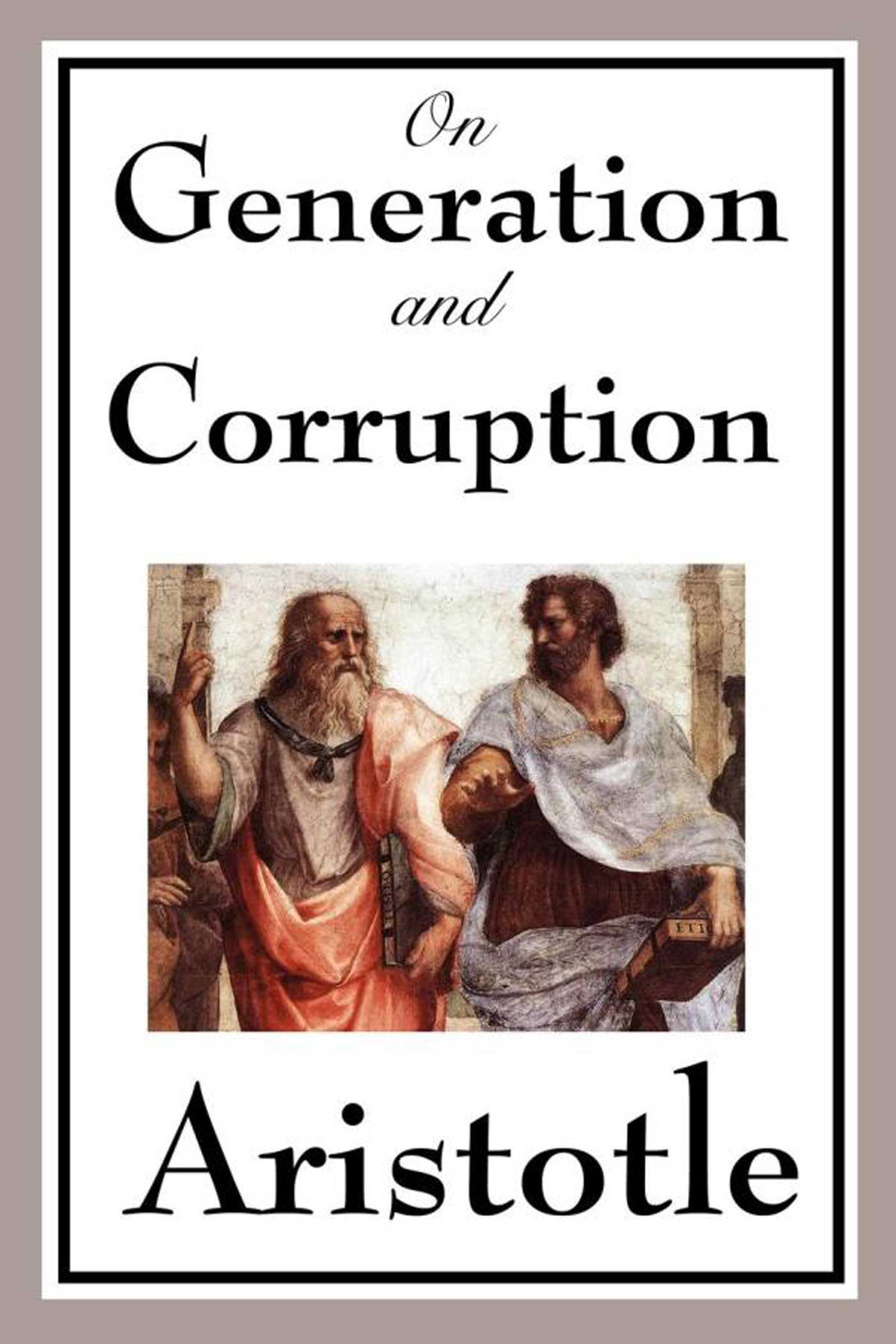 On generation and corruption 9781625584816 hr