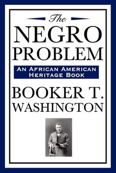 The american negro by booker t. washington essay
