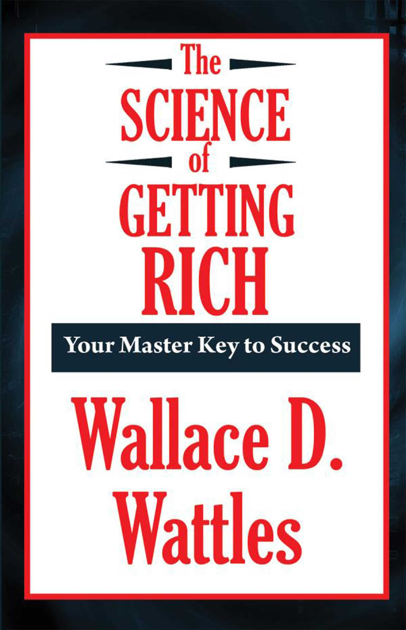 Read The Science Of Getting Rich By Wallace D Wattles
