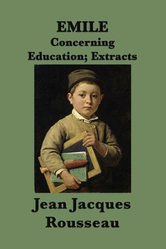 Emile Or Concerning Education Ebook By Jean Jacques