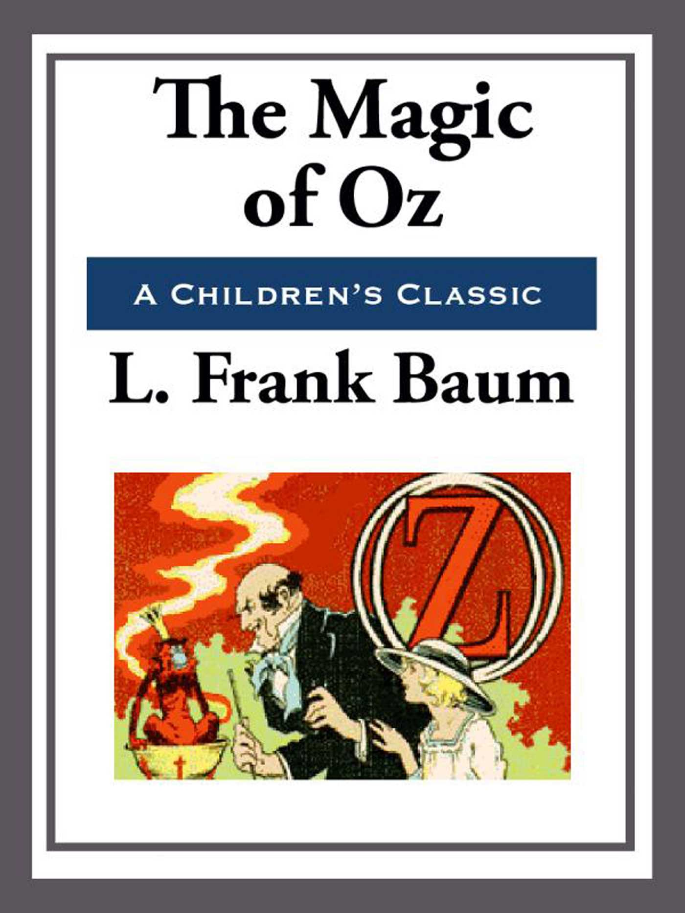 The Magic Of Oz Ebook By L Frank Baum Official