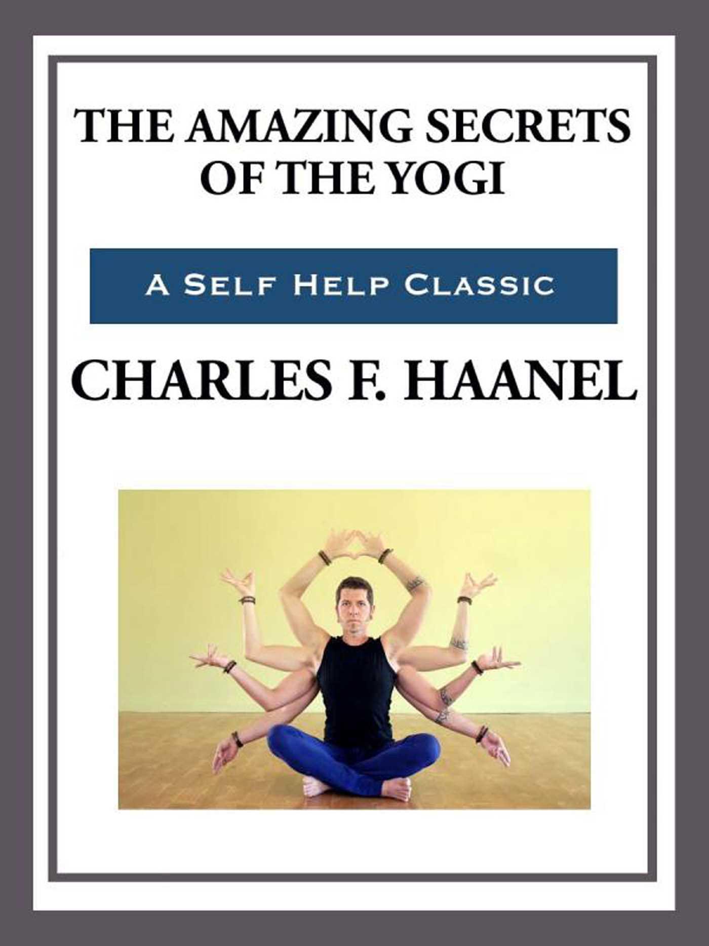 Book Cover Image (jpg): The Amazing Secrets of the Yogi