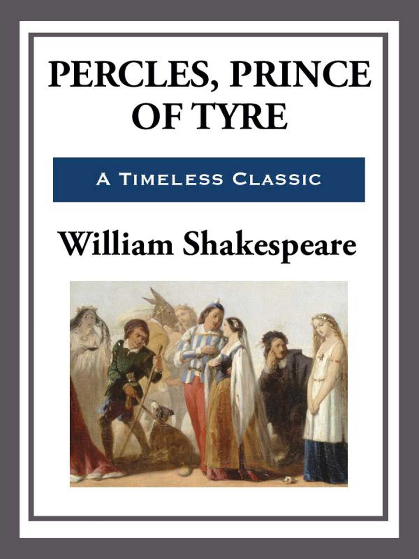 Pericles prince of tyre 9781625589835 hr