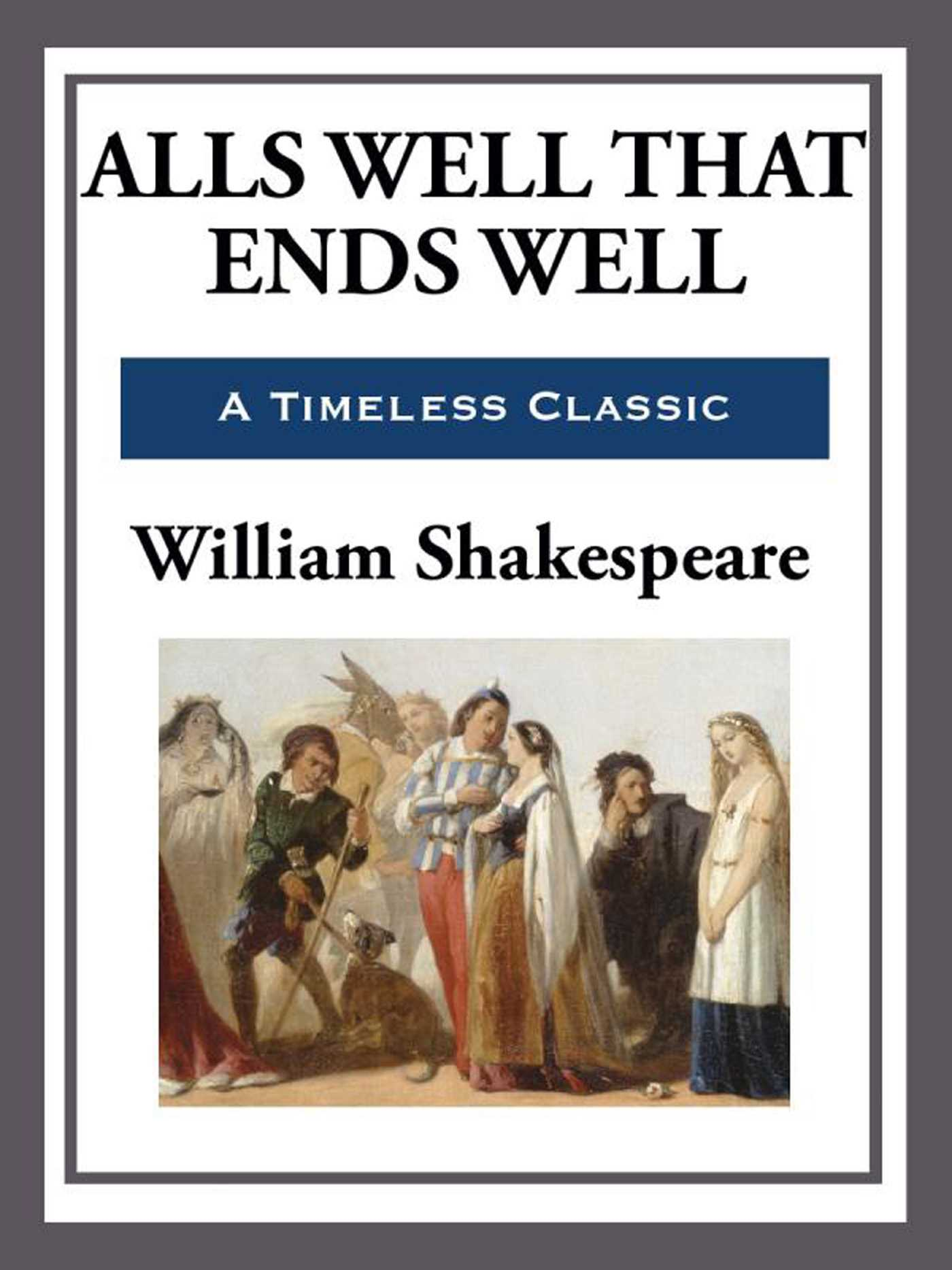 Alls Well That Ends Well Ebook By William Shakespeare