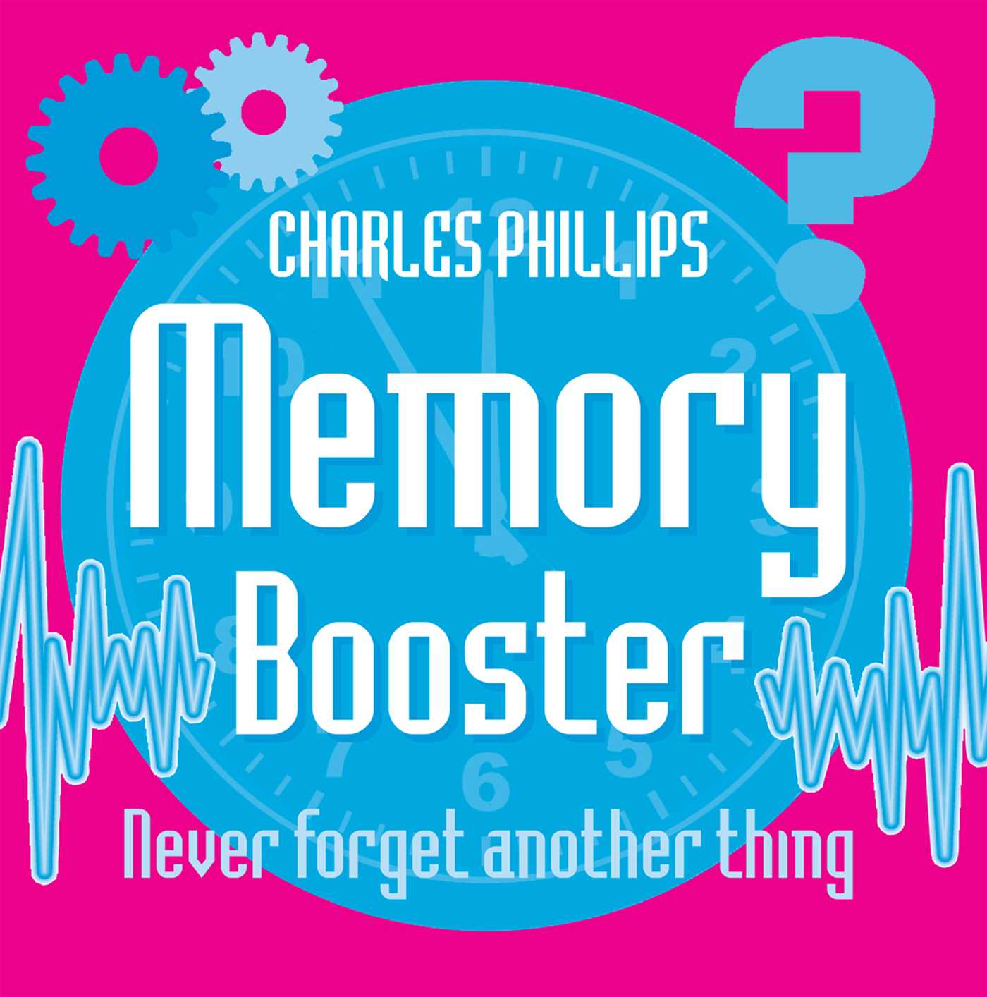 memory booster book ebook by charles phillips official publisher