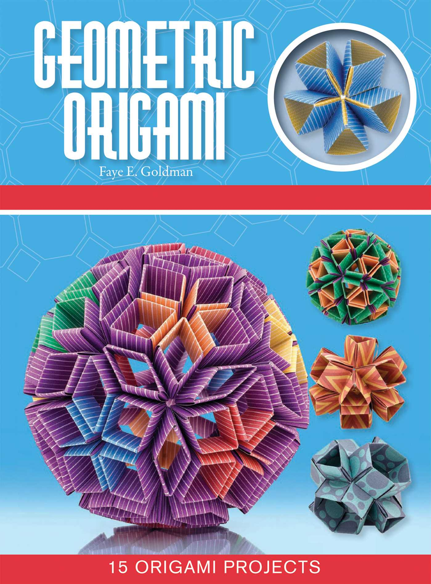 Geometric Origami Ebook By Faye Goldman Official Publisher Page