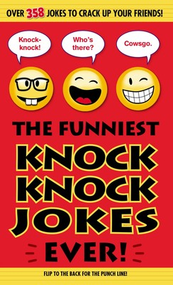 Image of: Dad Jokes The Funniest Knock Knock Jokes Ever Simon Schuster The Funniest Knock Knock Jokes Ever Book By Editors Of Portable