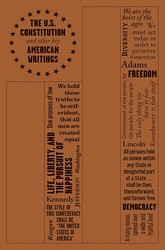 The U.S. Constitution and Other Key American Writings