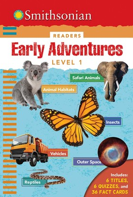 Smithsonian Readers: Early Adventures Level 1