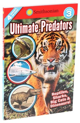 Smithsonian Readers: Ultimate Predators Level 3