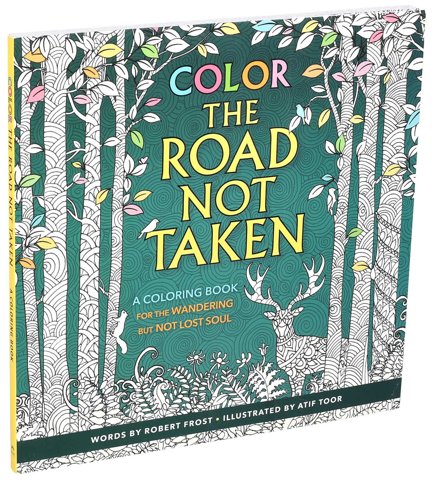Color the Road Not Taken | Book by Robert Frost, Atif Toor ...