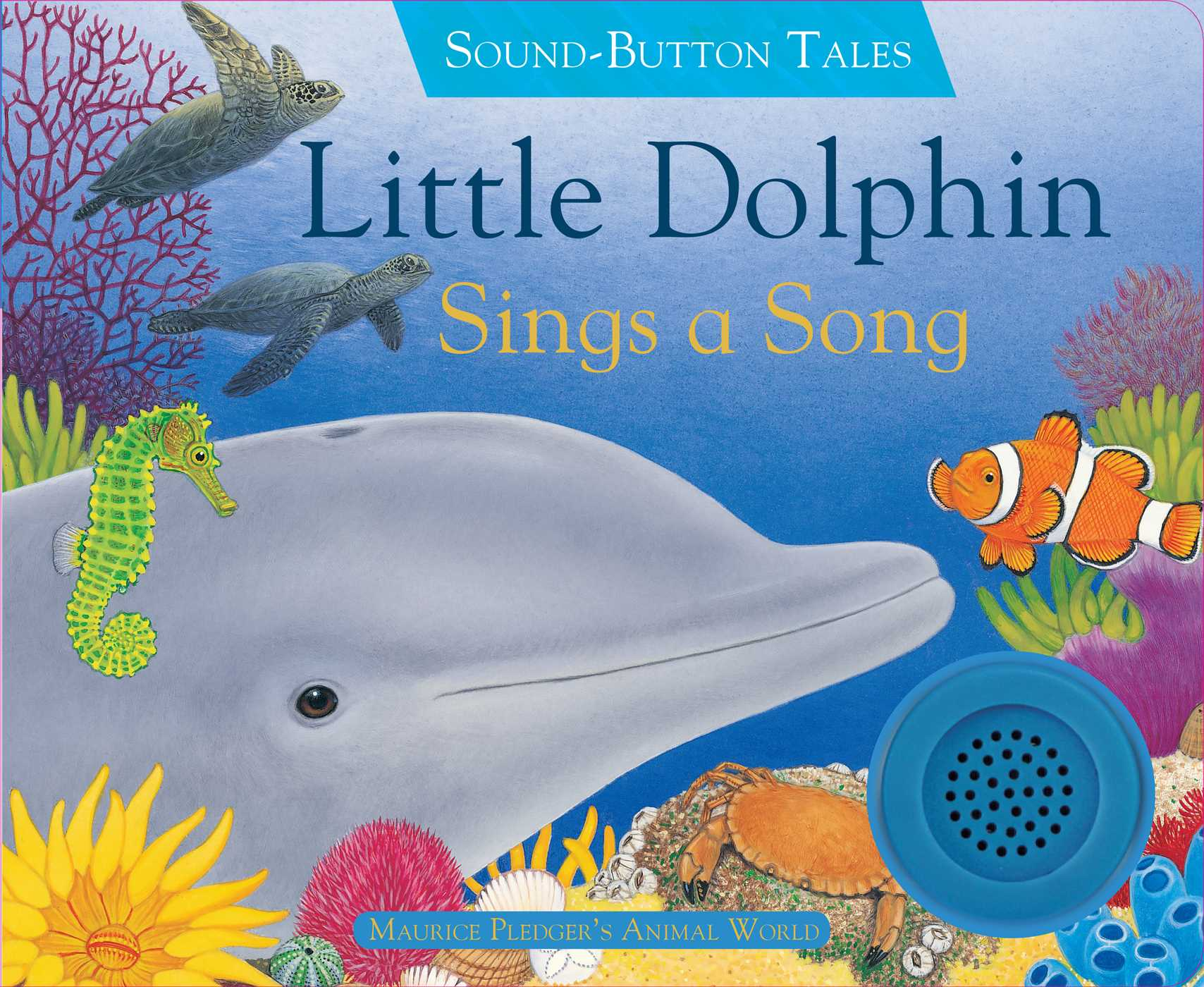 Little dolphin sings a song 9781626869417 hr