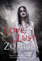 Love, Lust, and Zombies
