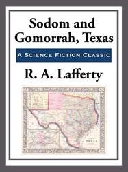 Sodom and Gamorrah, Texas