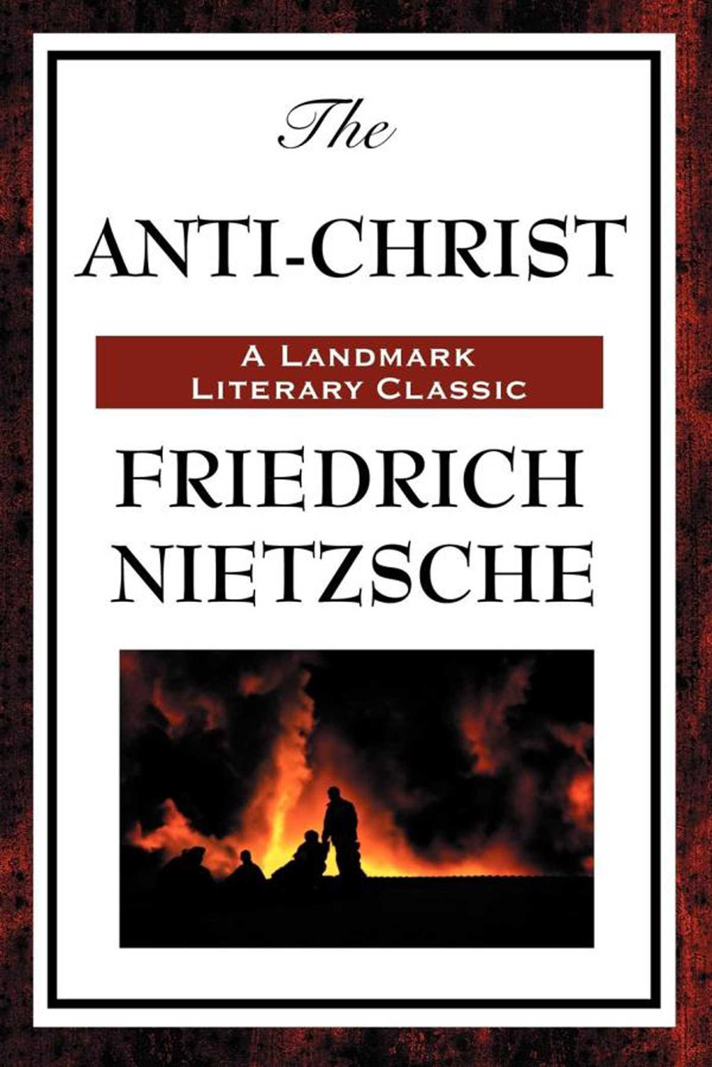 The Anti Christ Ebook By Friedrich Nietzsche Official Publisher Page Simon Schuster