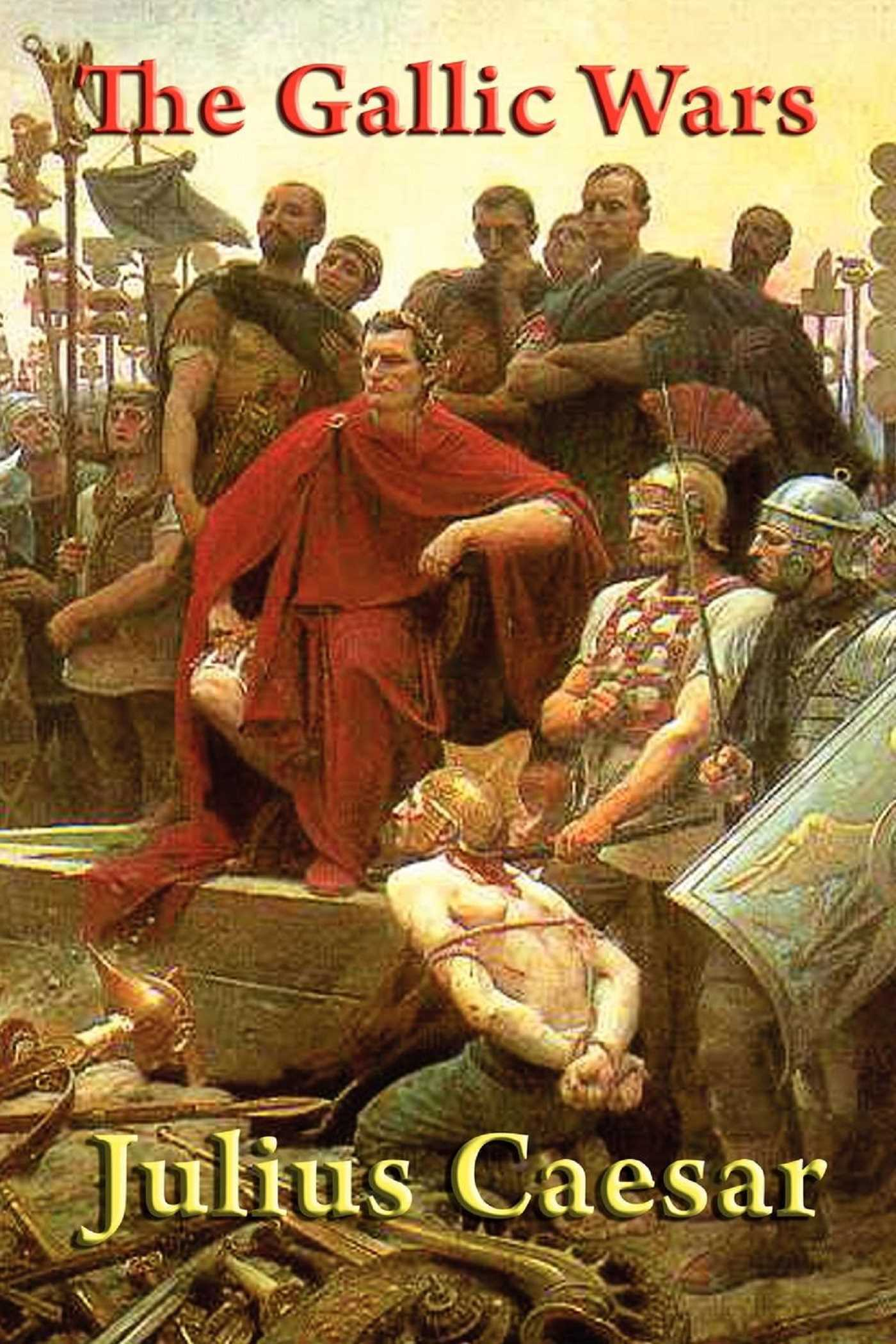 Caesars gallic wars